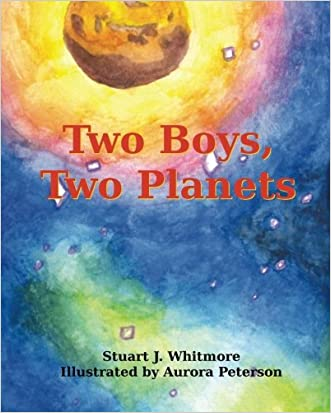 Two Boys, Two Planets written by Stuart J. Whitmore