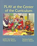 img - for Play at the Center of the Curriculum (2nd Edition) by Van Hoorn Judith Lieberman Alward Keith Rodriquez Nourot Patricia M. (1998-07-24) Paperback book / textbook / text book