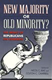 img - for New Majority or Old Minority? book / textbook / text book