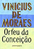 img - for Orfeu da Conceicao (Edicao de Bolso) (Em Portugues do Brasil) book / textbook / text book