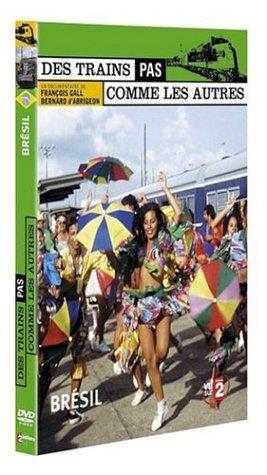 Des trains pas comme les autres - Brésil