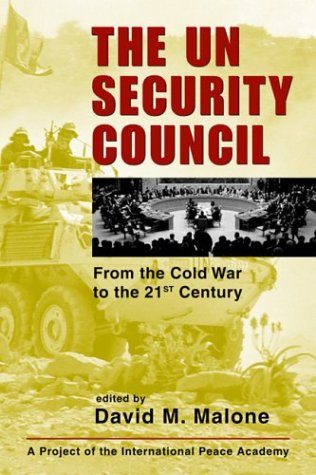 The UN Security Council: From the Cold War to the 21st...