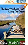 The Narrowboat Lad: Living The Dream...