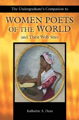Undergraduate's Companion to Women Poets of the World (Undergraduate Companion)