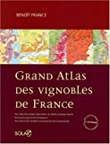 echange, troc Benoît France - Grand atlas des vignobles de France