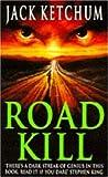 Road Kill (0747245401) by Ketchum, Jack