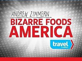 Bizarre Foods America Season 3 [HD]