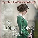The Long, Long Trail: War at Home, 1917 | Cynthia Harrod-Eagles