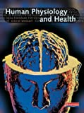 Human Physiology and Health for GCSE: Student Book (043563304X) by Wright, David