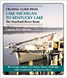img - for Cruising Guide from Lake Michigan to Kentucky Lake: The Heartland Rivers Route book / textbook / text book