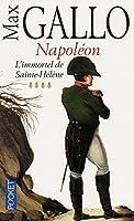 Napoléon, tome 4 : L'Immortel de Sainte-Hélène