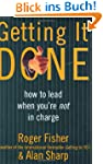 Getting It Done: How to Lead When You...