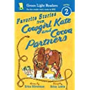 Favorite Stories from Cowgirl Kate and Cocoa Partners (Green Light Readers Level 2)