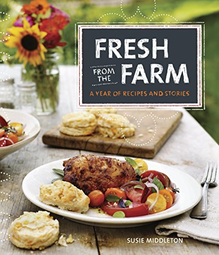 Fresh From The Farm: A Year Of Recipes And Stories front-900727