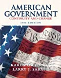 American Government: Continuity and Change, 2006 Edition (Paperbound) (8th Edition) (0321209184) by Karen O'Connor