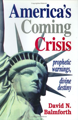 America'A Coming Crisis: Prophetic Warings, Divine Destiny