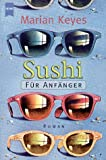  : Sushi fr Anfnger: Roman