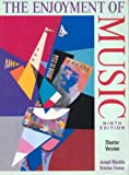 Enjoyment of Music: An Introduction to Perspective Listening (Shorter Version) - Text Only (0005885000) by Joseph Machlis