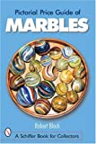img - for Pictorial Price Guide of Marbles (Schiffer Book for Collectors) book / textbook / text book