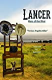 img - for Lancer; Hero of the West: The Los Angeles Affair book / textbook / text book