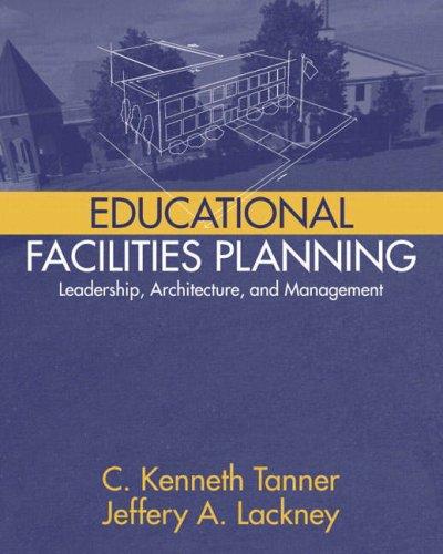 Educational Facilities Planning: Leadership,...