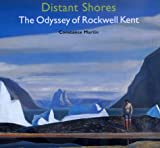 img - for Distant Shores: The Odyssey of Rockwell Kent book / textbook / text book