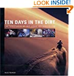 Ten Days in the Dirt: From the Anahei...