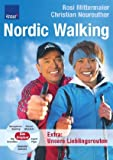 Nordic Walking: Ganzjahrestraining;Starke Muskeln; Gesunde Gelenke; Top Kondition; Super Figur: Ganzjahrestraining, Starke Muskeln, Top Kondition, Super Figur, Gesunde Gelenke