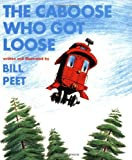 The Caboose Who Got Loose (Book and CD)