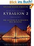 Kybalion 2 - Die geheimen Kammern des...