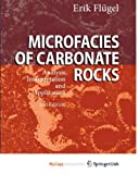 img - for Microfacies of Carbonate Rocks: Analysis, Interpretation and Application book / textbook / text book