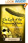 The Lord of the Dreaming Globe: Tudor...