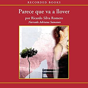 Parece que va a llover [Looks Like It's Going To Rain (Texto Completo)] Audiobook