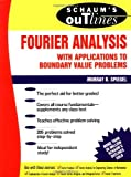 img - for Schaum's Outline of Fourier Analysis with Applications to Boundary Value Problems [Paperback] [1974] (Author) Murray Spiegel book / textbook / text book