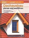 Schritt f�r Schritt erk�rt: Dachausbau planen und ausf�hren
