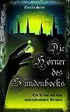 Die H�rner des S�ndenbocks: Ein Krimi aus dem mittelalterlichen Bremen