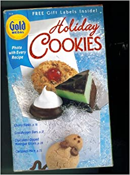 GOLD MEDAL HOLIDAY COOKIES. NUMBER 28. CHERRYBLINKS; GRASSHIPPER BARS ...