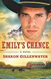 Emilys Chance: A Novel (The Callahans of Texas)