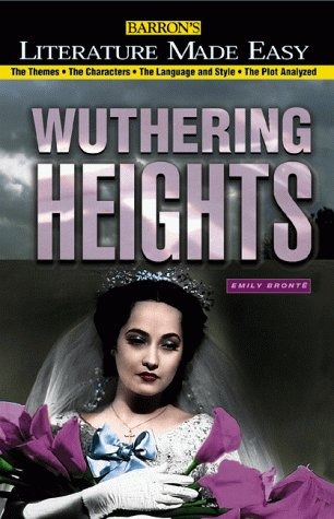 Wuthering Heights: Emily Bronte (Literature Made Easy)
