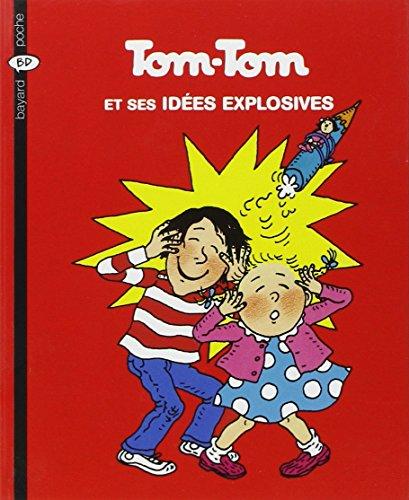 tom-tom-et-nana-tome-2-tom-tom-et-ses-idees-explosives