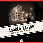 War of the Raven: A Novel | Andrew Kaplan