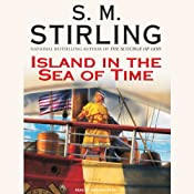 Island in the Sea of Time | S. M. Stirling