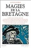 echange, troc Anatole Le Braz - Magies de la Bretagne, tome 1