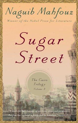 Sugar Street: The Cairo Trilogy, Volume 3, Naguib Mahfouz