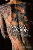 img - for Yakuza Moon: Memoirs of a Gangster's Daughter book / textbook / text book