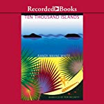 Ten Thousand Islands (       UNABRIDGED) by Randy Wayne White Narrated by Ron McLarty