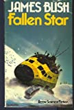 Fallen Star (0099141809) by JAMES BLISH