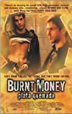 Burnt Money [Import]