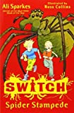 SWITCH:Spide..