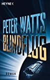 Blindflug: Roman (3453523644) by Peter Watts